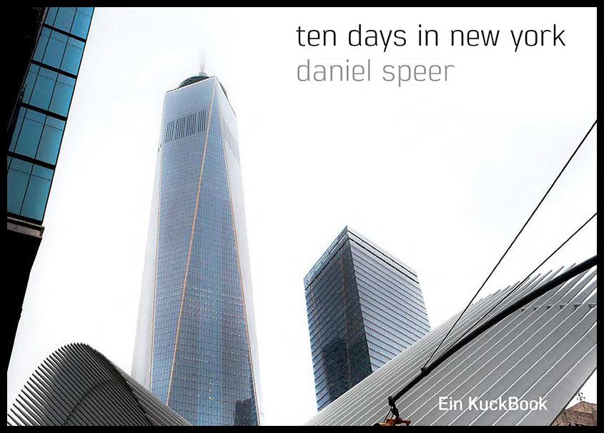 Daniel Speer - 10 days New York Fotobuch
